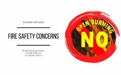 No Burn Advisory Through 8 p.m. on April 6 Due to Fire Safety Concerns