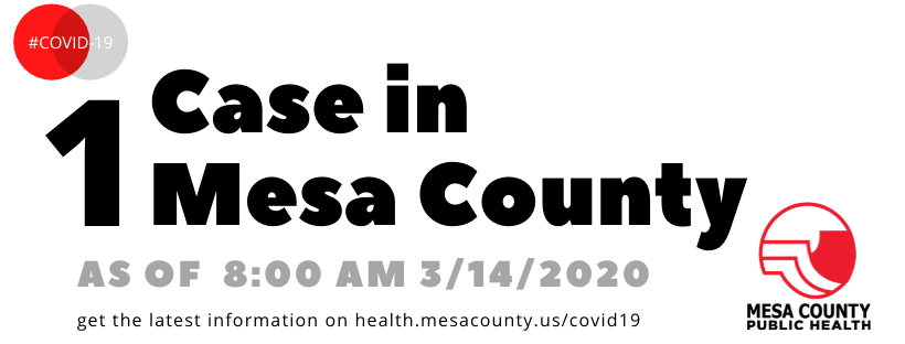 First Presumptive Positive Case of COVID-19 in Mesa County