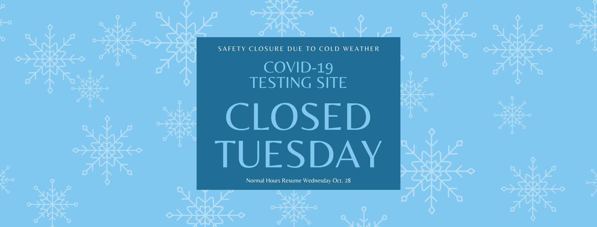 Safety Closure Due to Cold Weather at Community Sampling Site